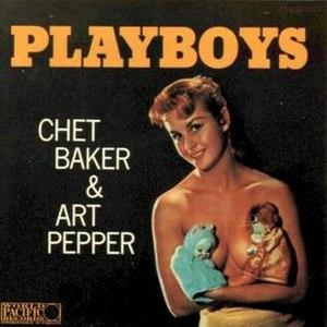 Playboys (Chet Baker and Art Pepper album) - Image: Playboys bakerpepper