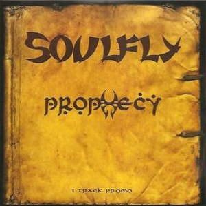 Prophecy (Soulfly song) - Image: Prophecy song