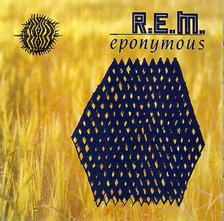 <i>Eponymous</i> (album) 1988 greatest hits album by R.E.M.