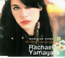RachaelYamagataWornMeDownSingle.png