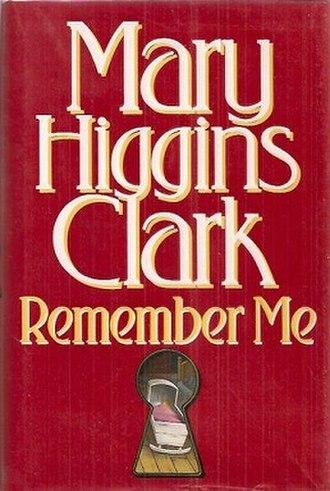 Remember Me (Mary Higgins Clark novel) - Image: Remember Me Bk Cover