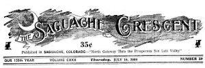 The Saguache Crescent - The classic masthead of The Saguache Crescent