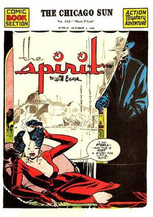 Spirit (comics) - A classic Eisner cover for The Spirit, Oct. 6, 1946. Note the innovative use of title design, the mix of color and black-and-white, and the shadowing and texturing that combine for exotic noir effect. Other Spirit stories could be whimsical, gritty, folklorish, sentimental, horrific, or mystical, yet always humanistic.