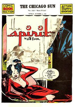 A classic Eisner cover for The Spirit, Oct. 6, 1946. Note the innovative use of title design, the mix of color and black-and-white, and the shadowing and texturing that combine for exotic noir effect. Other Spirit stories could be whimsical, gritty, folklorish, sentimental, horrific, or mystical, yet always humanistic.