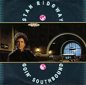 Goin' Southbound - Image: Stan Ridgway Goin Southbound