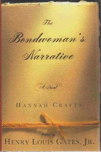 The Bondwoman's Narrative - First edition