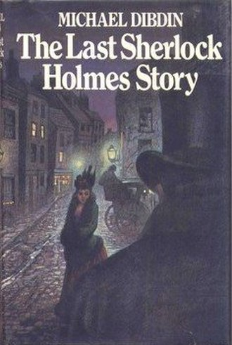 The Last Sherlock Holmes Story - First UK edition