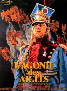<i>The Agony of the Eagles</i> (1933 film) 1933 film by Roger Richebé