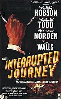 <i>The Interrupted Journey</i> 1949 film by Daniel Birt