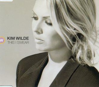 This I Swear (Kim Wilde song) - Image: This I Swear single