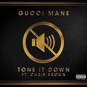 Tone It Down - Image: Tone that down