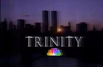 Trinity (U.S. TV series) - Image: Trinity TV Title