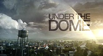 Under the Dome (TV series) - Image: Under the Dome intertitle