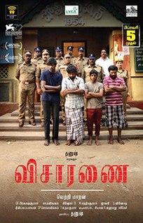<i>Visaranai</i> 2015 film by Vetrimaaran
