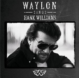 Ol' Waylon Sings Ol' Hank - Image: Waylon Jennings Waylon Sings Hank Williams
