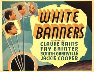 <i>White Banners</i> 1938 film by Edmund Goulding