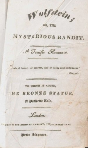 St. Irvyne - Wolfstein; or, The Mysterious Bandit, chapbook, title page, London, John Bailey, 1822.
