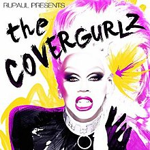 """RuPaul Presents-The CoverGurls"" (album cover).jpg"