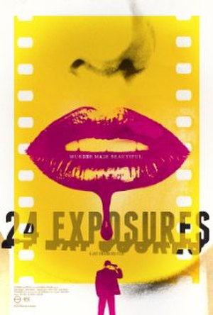 24 Exposures - Theatrical release poster