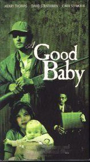 A Good Baby - Theatrical poster
