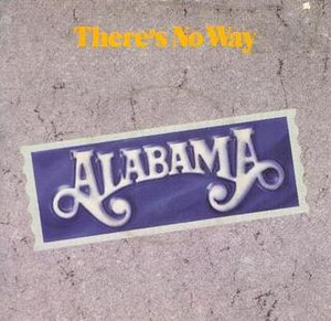 There's No Way - Image: Alabama Theres No Way single