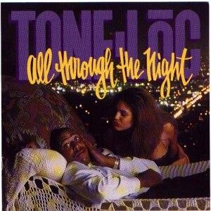 All Through the Night (Tone Lōc song) - Image: All Through Tha Nite