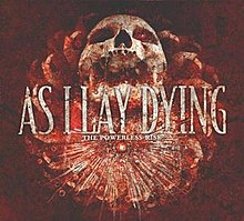 As I Lay Dying - Powerless Rise.jpg