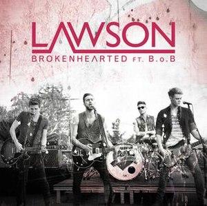 Brokenhearted (Lawson song) - Image: Brokenhearted Lawson