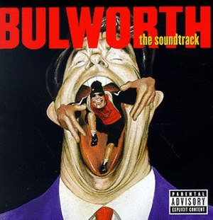 Bulworth (soundtrack) - Image: Bulworth The Soundtrack Album Cover