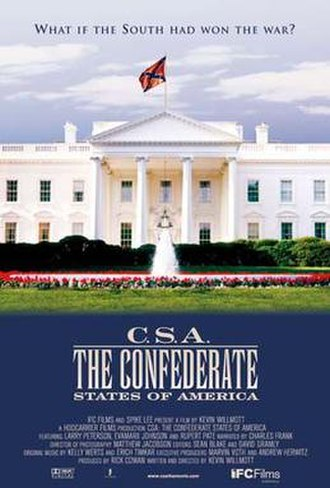 C.S.A.: The Confederate States of America - Image: C.S.A. The Confederate States of America poster