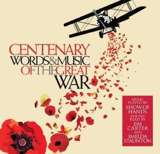 <i>Centenary: Words & Music of the Great War</i> 2014 studio album by Show of Hands