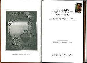Colegio Cesar Chavez, 1973–1983: A Chicano Struggle for Educational Self-Determination - Title page of Maldonado's book.