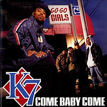 Image result for Come Baby Come - K7
