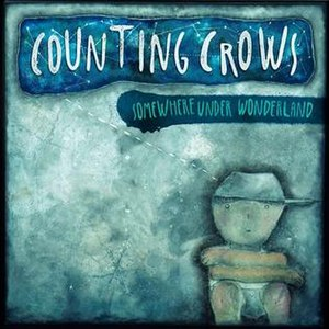 Somewhere Under Wonderland - Image: Counting Crows Somewhere Under Wonderland