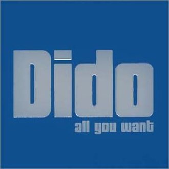 All You Want - Image: Didoalliwant