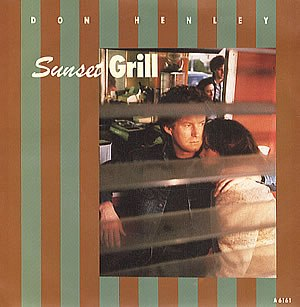 Sunset Grill (song) - Image: Don Henley Sunset Grill