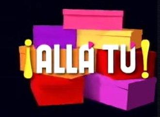 ¡Allá tú! - ¡Allá Tú! logo in TeleCinco
