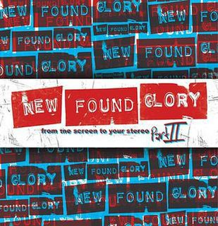 <i>From the Screen to Your Stereo Part II</i> 2007 studio album by New Found Glory