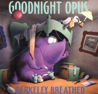 <i>Goodnight Opus</i> book by Berkeley Breathed