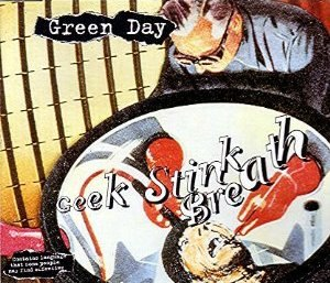 Geek Stink Breath - Image: Green Day Geek Stink Breath cover