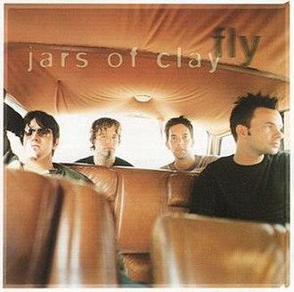 Fly (Jars of Clay song) - Image: Jarsofclay flysingle