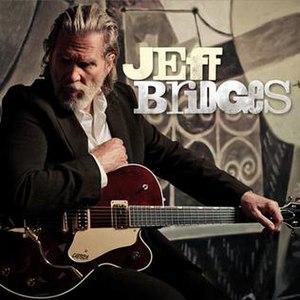 Jeff Bridges (album) - Image: Jeff Bridges album cover