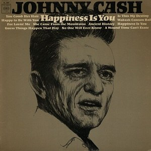Happiness Is You - Image: Johnny Cash Happiness Is You