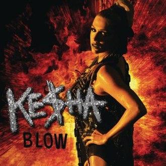 Blow (Kesha song) - Image: Kesha Blow Cover