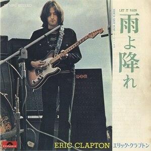 Let It Rain (Eric Clapton song) - Image: Let It Rain Japan Cover