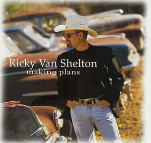 Making Plans - Image: Making Plans album cover by Ricky Van Shelton
