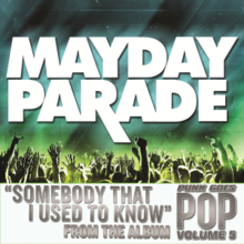 Mayday Parade - Somebody That I Used to Know (single cover).png