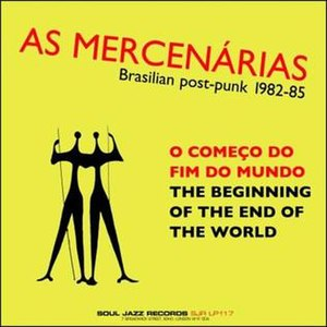 The Beginning of the End of the World - Image: Mercenarias The Beginning of the End of the World