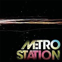 Metro Station (album) - Wikipedia