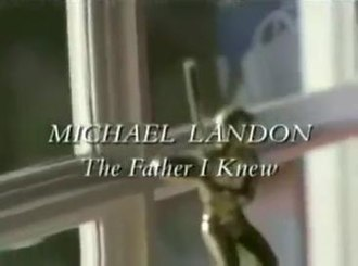 Michael Landon, the Father I Knew - Title screen